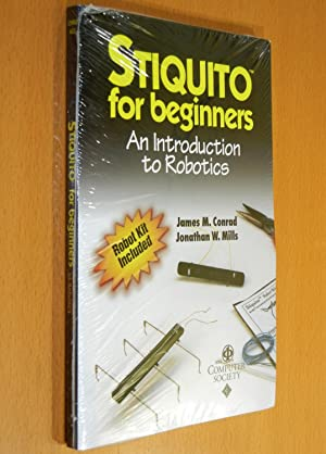 Stiquito for Beginners: An Introduction to Robotics: Conrad, James M.;