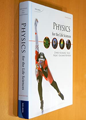Physics for the Life Sciences (Second Edition): Zinke-Allmang, Martin, et