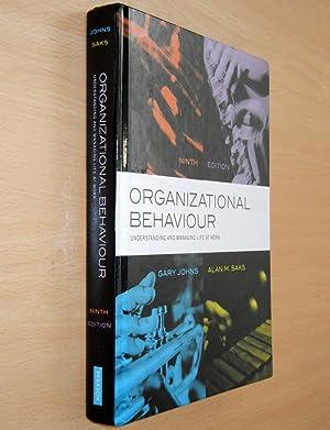 Organizational Behaviour: Understanding and Managing Life at: Johns, Gary; Saks,
