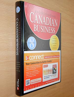 Understanding Canadian Business (Eighth Edition) with Connect: Nickels, William G.,