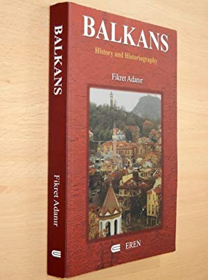 Balkans: History and Historiography. Selected Studies, I