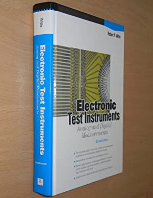 Electronic Test Instruments: Analog and Digital Measurements: Witte, Robert A.