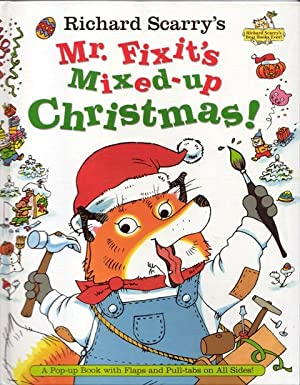 Richard Scarry's Mr. Fixit's Mixed-Up Christmas!: A Pop-up Book with Flaps and Pull-tabs on All S...