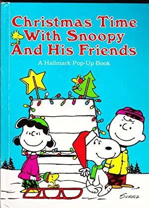 Christmas Time With Snoopy and His Friends: A Hallmark Pop-Up Book