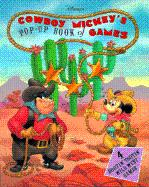 Disney's Cowboy Mickey's Pop-Up Book of Games 4 Rooting Tootin' Wild West Games