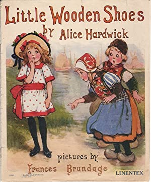Little Wooden Shoes: Hardwick, Alice