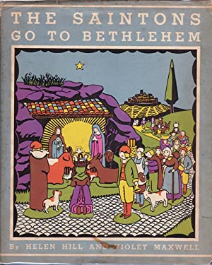 The Saintons Go To Bethlehem: Music Adapted From Old Provencal Folk Songs With Accompaniments by ...