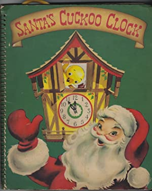 Santa's Cuckoo Clock: A Merry Christmas Story Full of Surporises and Fun