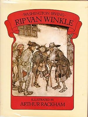 Rip Van Winkle: Irving, Washingtn; Rackham,