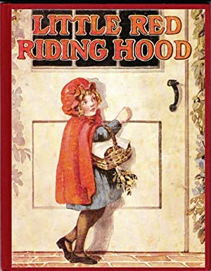 Little Red Riding-Hood Retold: Traditional