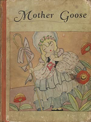 Mother Goose Rhymes For the Little Child, with Profuse Illustrations: Edited