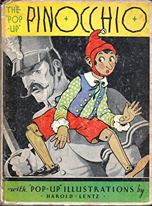 The Pop-Up Pinocchio, Being the Life and Aventures of a Wooden Puppet Who Finally Became a Real Boy