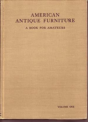 American Antique Furniture a Book for Amateurs