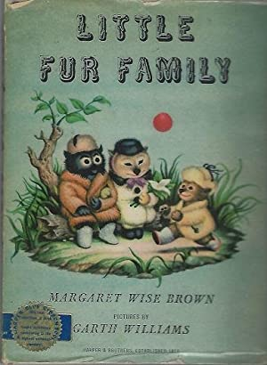 Little Fur Family: Brown, Margaret Wise;