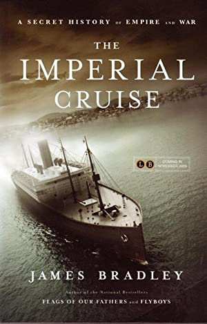 The Imperial Cruise A Secret History of Empire and War
