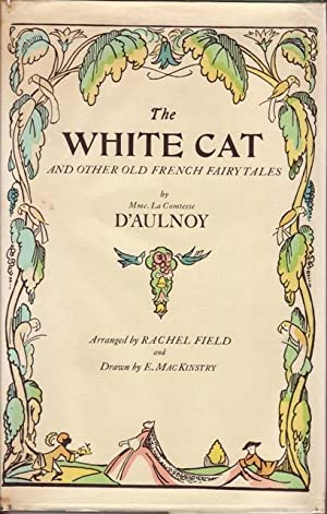 The White Cat and Other Old French: D\'Aulnoy, Mme. La
