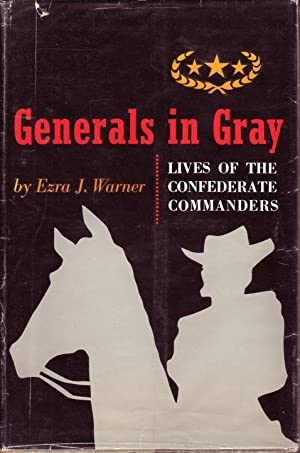 Generals in Gray; Lives of the Confederate Commanders