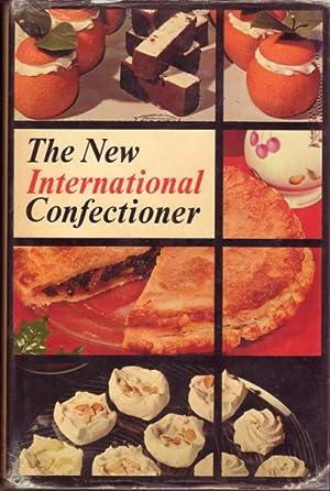 New International Confectioner: Fance, Wilfred J.;