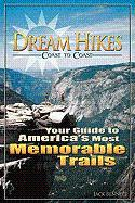 Dream Hikes Coast to Coast: America's Most Unforgettable Trails from Hawaii to Maine