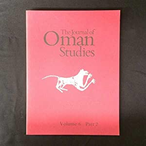The Journal of Oman Studies. Volume 6,: Costa (ed), Paolo