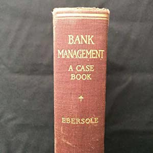 Bank Management: A Case Book