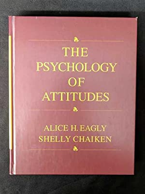 The Psychology of Attitudes: Eagly, Alice H.