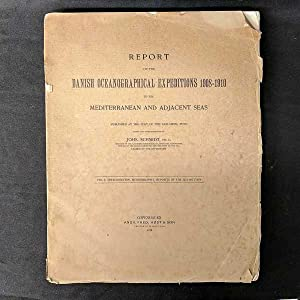 Report on the Danish Oceanographical Expeditions, 1908-1910 to the Mediterranean and Adjacent Sea...