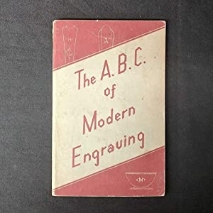 The A.B.C. of Modern Engraving