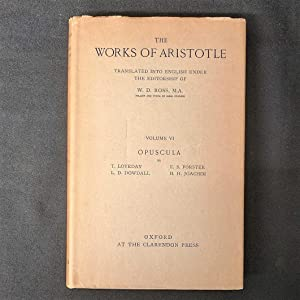 The Works of Aristotle, Volume VI: Opuscula