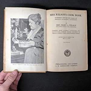Mrs Wilson's Cook Book: Numerous New Recipes Based on Present Economic Conditions