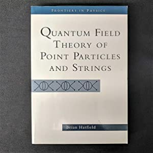 Quantum Field Theory of Point Particles and: Hatfield, Brian