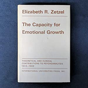 The Capacity for Emotional Growth: Theoretical and Clinical Contributions to Psychoanalysis, 1943...