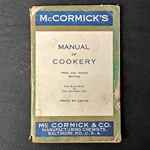 Manual of Cookery: The Blue Book of the Culinary Art