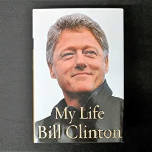 My Life: Clinton, Bill