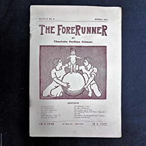 The Forerunner, Volume 3. No. 3 (March, 1912)