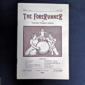 The Forerunner, Volume 1. No. 9 (July 1910)