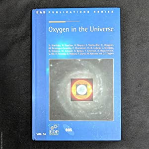 Oxygen in the Universe (EAS Publications Series, Volume 54, 2012)