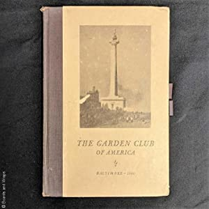 The Garden Club of America, Annual Meeting, May 7, 8, 9, 10 Baltimore 1940