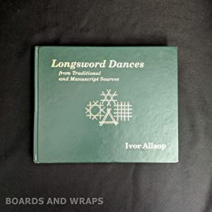 Longsword Dances From Traditional and Manuscript Sources