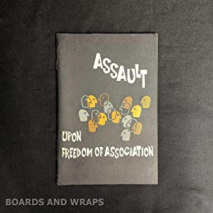 Assault Upon Freedom of Association A Study of the Southern Attack on the National Association fo...