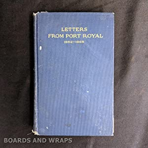 Letters from Port Royal Written at the Time of the Civil War