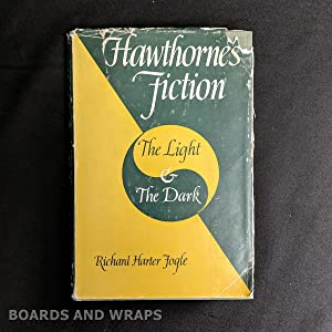 Hawthorne's Fiction The Light & the Dark