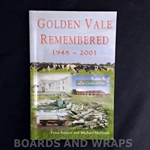 Golden Vale Remembered 1948-2001