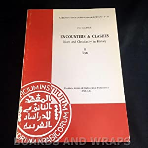 Encounters & Clashes Islam and Christianity in History