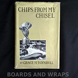 Chips From My Chisel An Autobiography