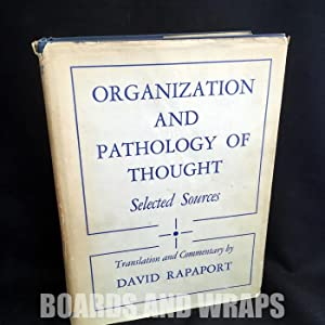 Organization and Pathology of Thought Selected Sources