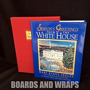 Season's Greetings from the White House The Collection of Presidential Christmas Cards, Messages ...
