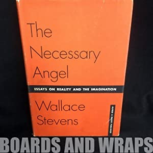 The Necessary Angel Essays on Reality and the Imagination