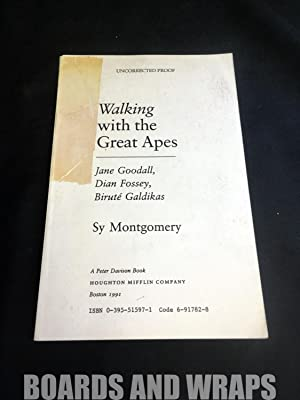 Walking with the Great Apes Jane Goodall, Dian Fossey, Birute Galdikas
