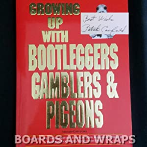 Growing Up with Bootleggers Gamblers and Pigeons
